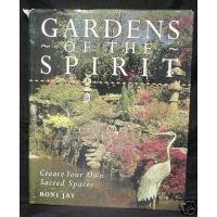 Cheap Gardens of the Spirit, Create Your Own Sacred Spaces for sale