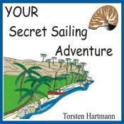 China YOUR Secret Sailing Adventure on sale